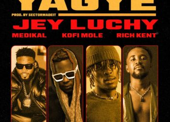 Jey Luchy collects with 'Yagye' hit song featuring Medikal, Kofi Mole & Rich Kent